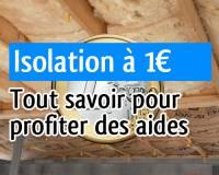 L'isolation à 1 € : quels travaux ? Qui a le droit ? Comment en profiter ?