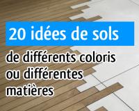 20 idées de sols de différentes teintes et/ou matières