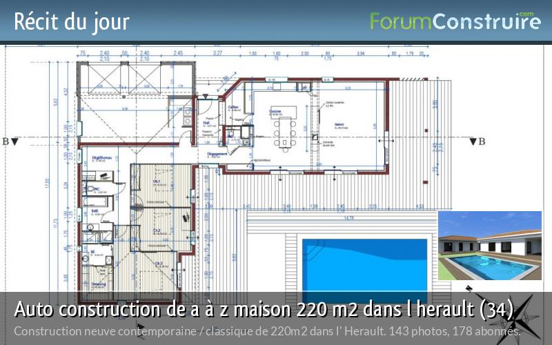 Auto construction de a à z maison 220 m2 dans l herault (34)