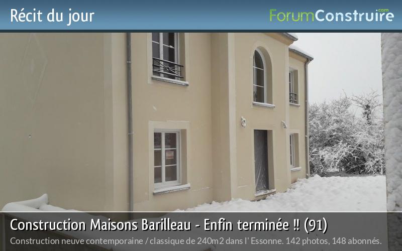 Construction Maisons Barilleau - Enfin terminée !! (91)