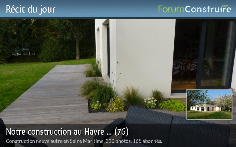 Notre construction au Havre ... (76)
