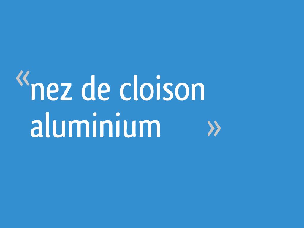 Nez De Cloison Aluminium 12 Messages