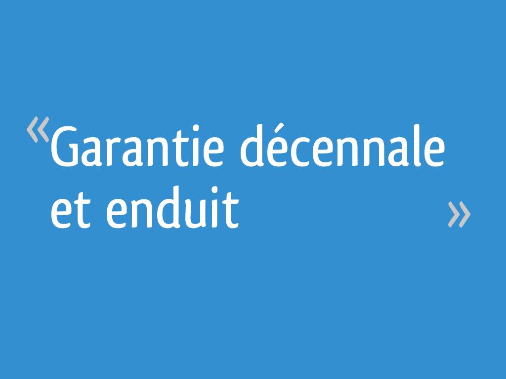 Garantie Decennale Et Enduit 6 Messages
