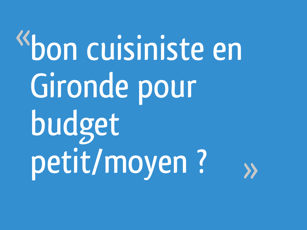 Le Bon Coin Gironde Ameublement bon cuisiniste en gironde pour budget petit/moyen ? - 10
