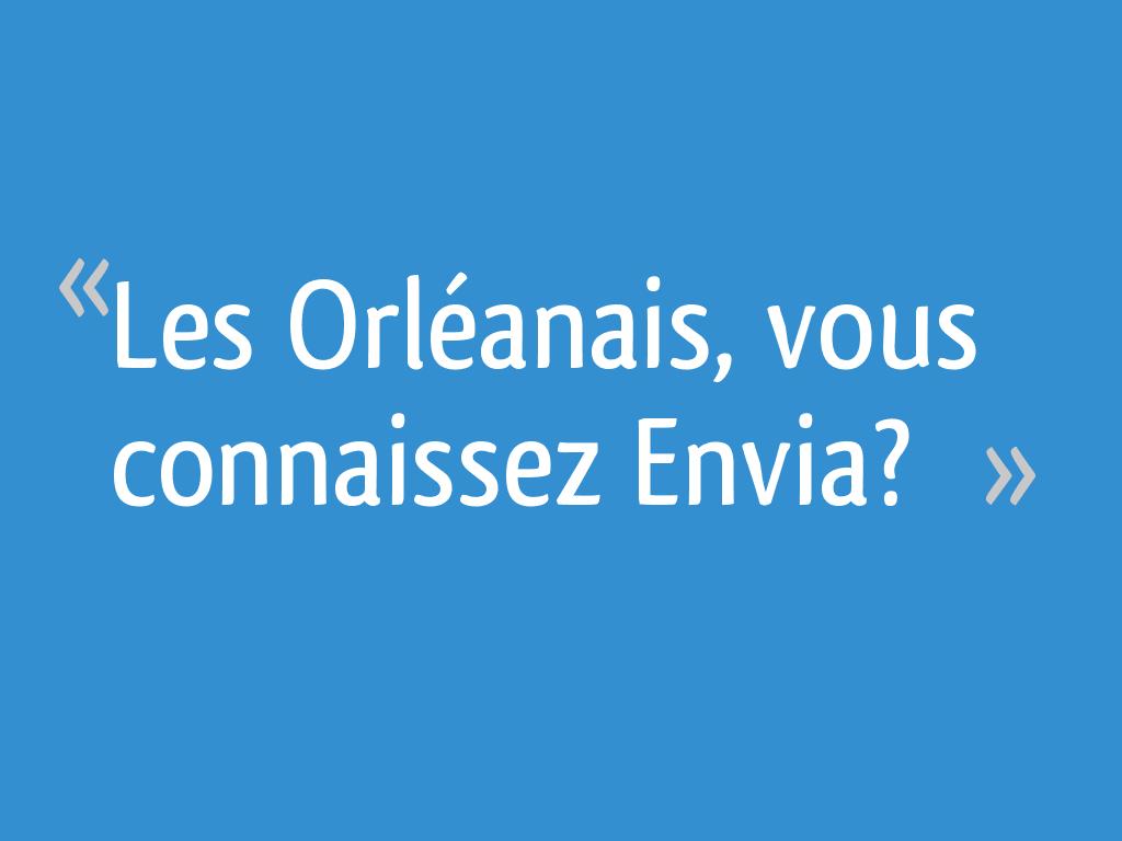 Envia Cuisine Fleury Les Aubrais les orléanais, vous connaissez envia? - 27 messages