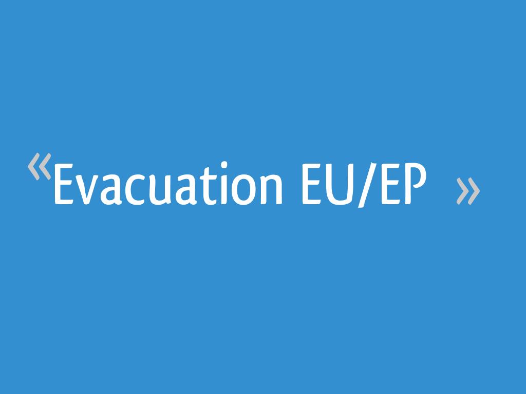Evacuation Euep 6 Messages
