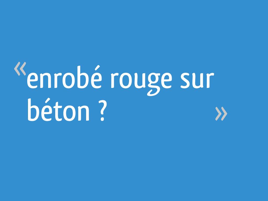 Enrobé Rouge Sur Béton 11 Messages