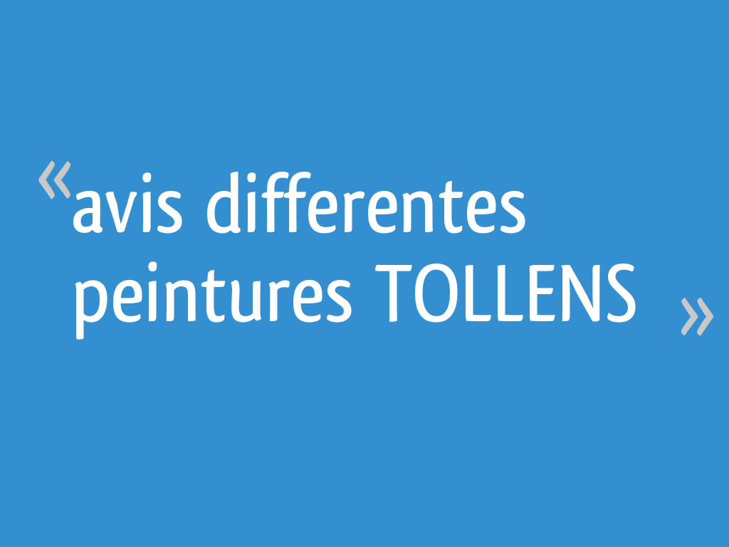 Avis Differentes Peintures Tollens 23 Messages