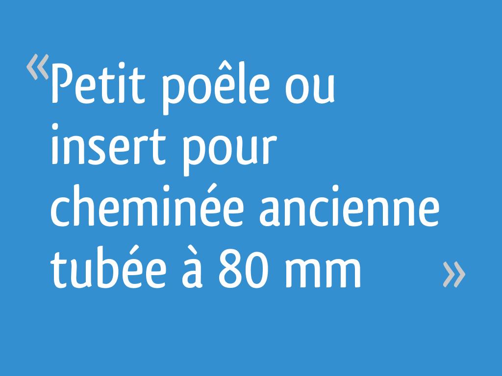 Petit Insert Pour Cheminée Ancienne petit poêle ou insert pour cheminée ancienne tubée à 80 mm