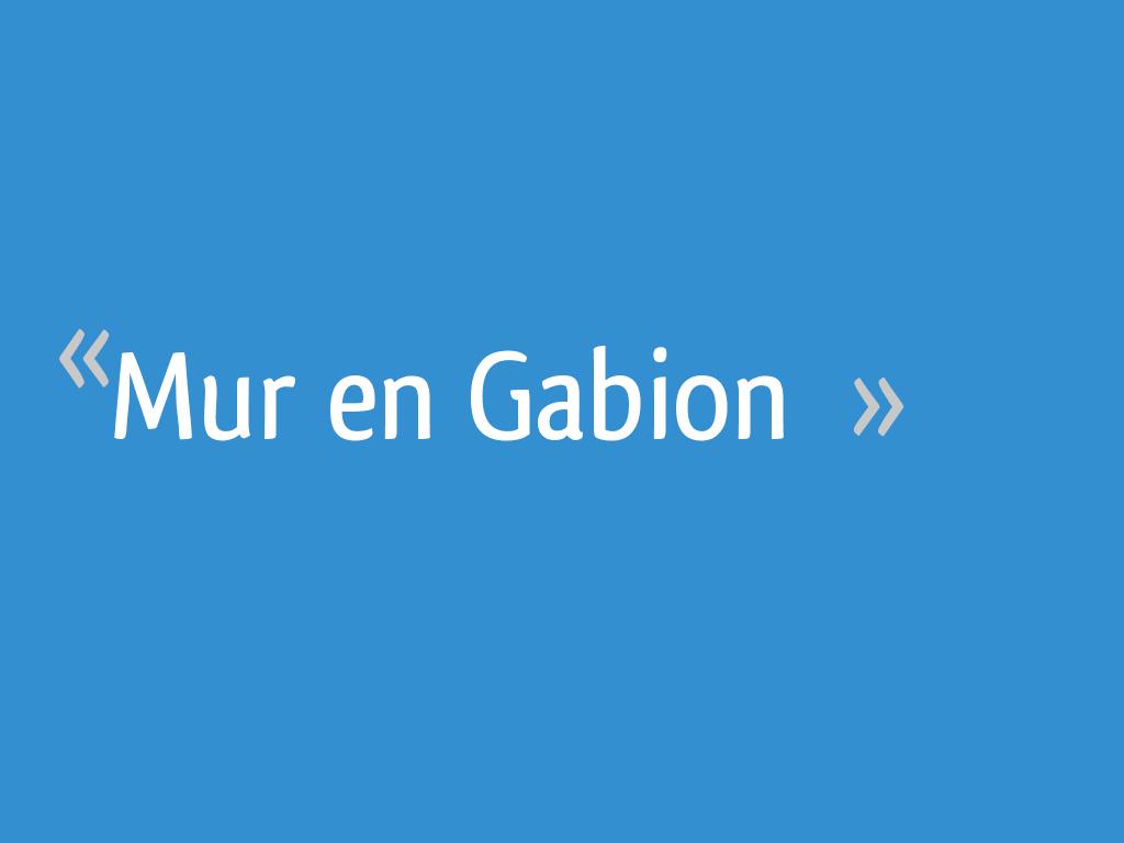 Mur en Gabion - 31 messages