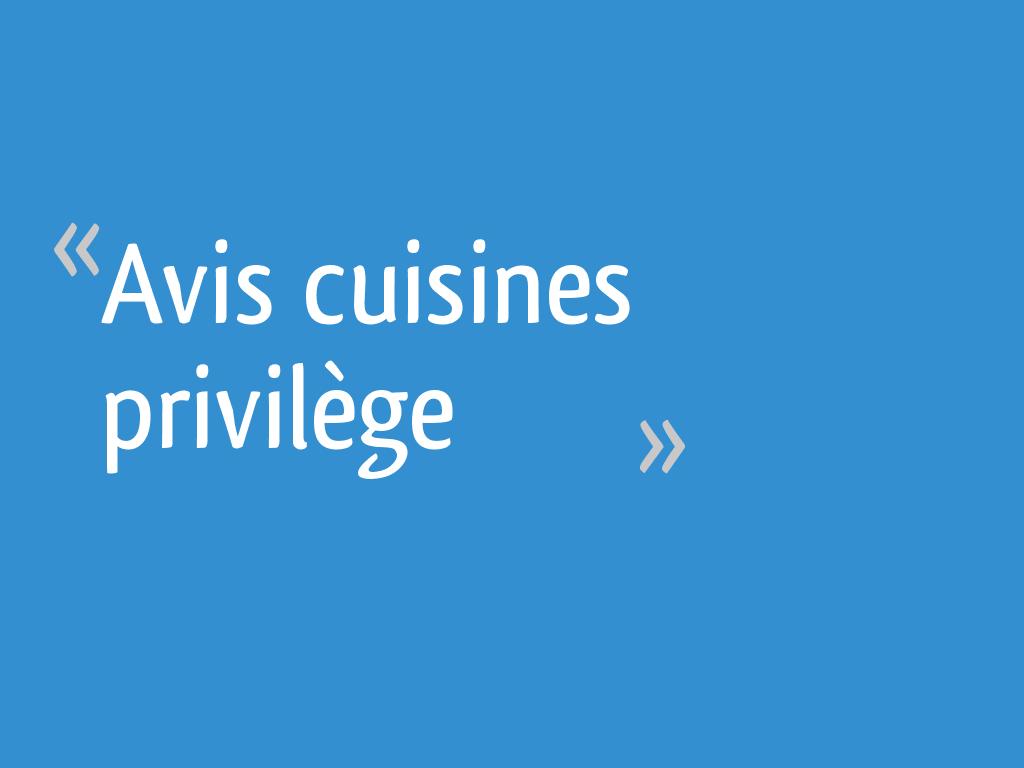 Avis Cuisines Privilege 12 Messages