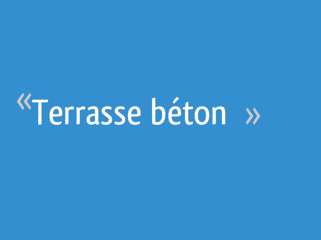 Terrasse Beton 15 Messages