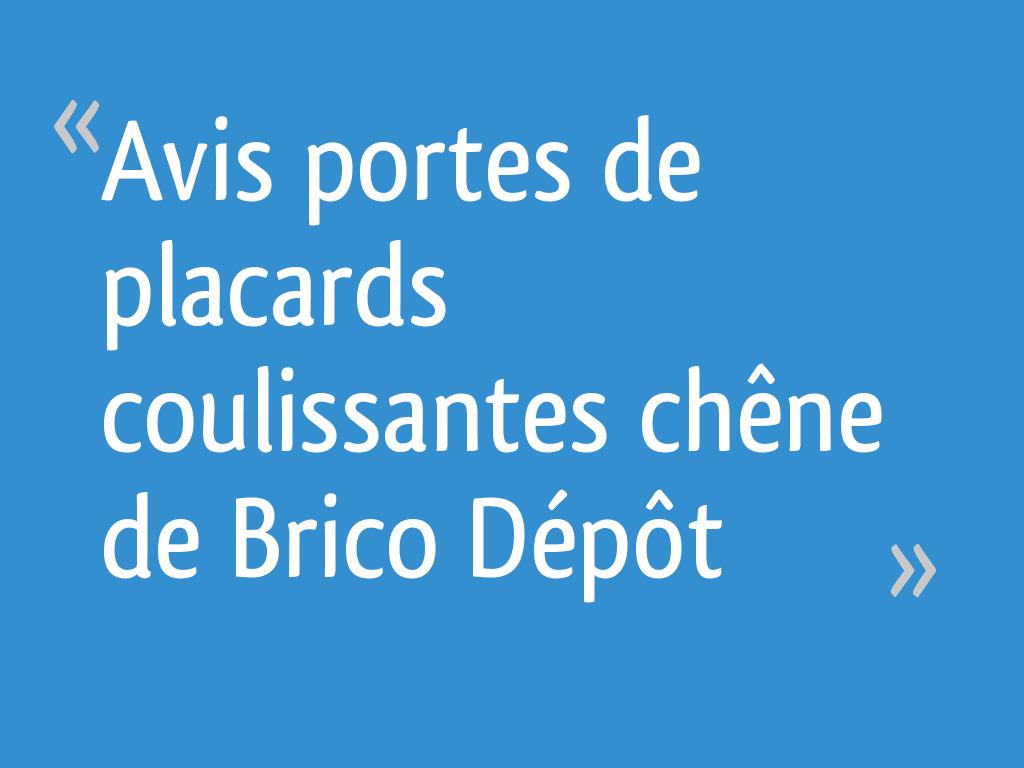 Avis Portes De Placards Coulissantes Chêne De Brico Dépôt