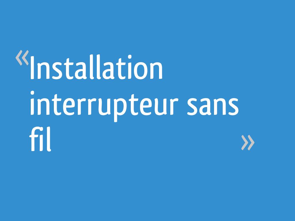 Sans 23 Installation Fil Interrupteur Messages cu1J3TlFK