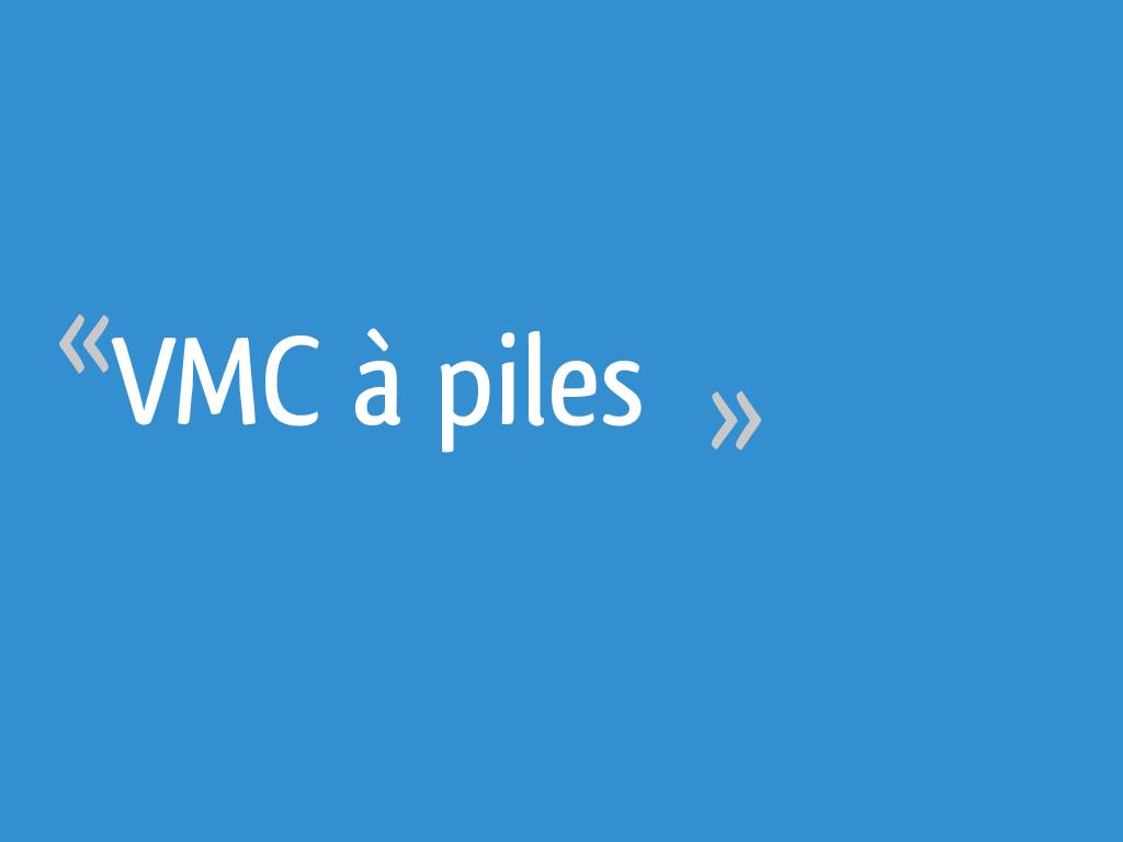 Vmc A Piles 7 Messages