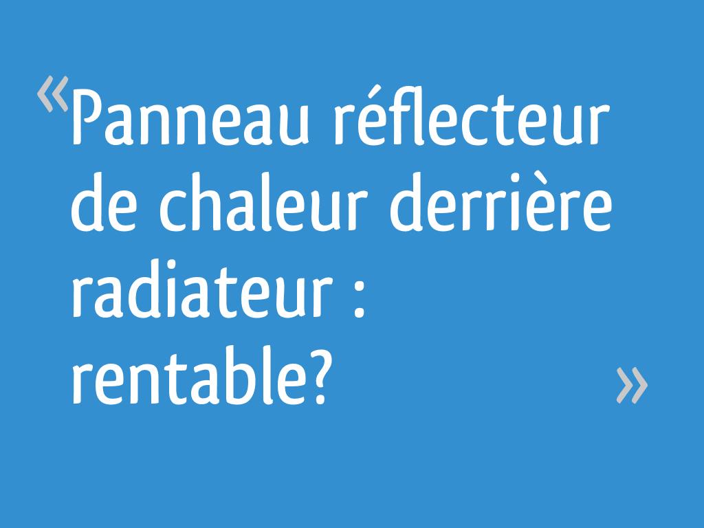 Panneau Réflecteur De Chaleur Derrière Radiateur Rentable