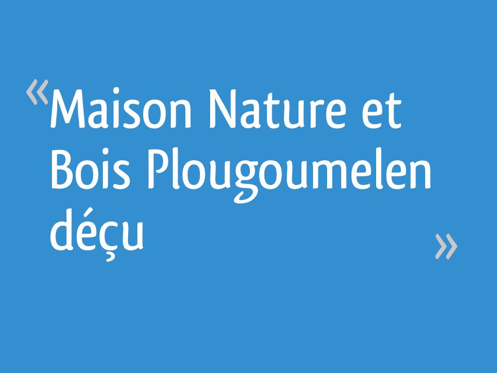 Maison nature et bois plougoumelen d u - Maison nature et bois ...