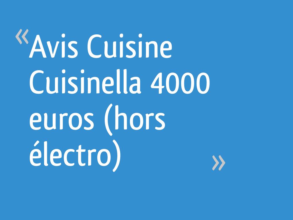avis cuisine cuisinella 4000 euros hors lectro 74 messages page 2. Black Bedroom Furniture Sets. Home Design Ideas