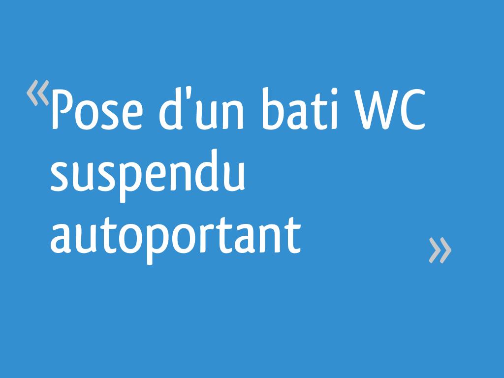 Largeur Wc Suspendu Geberit pose d'un bati wc suspendu autoportant - 29 messages