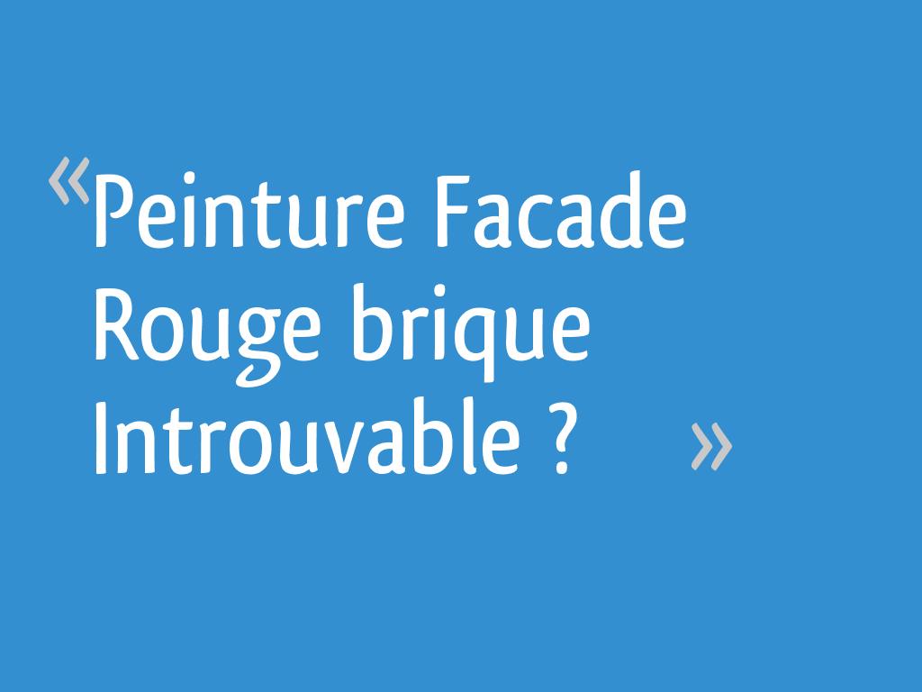 Peinture Facade Rouge Brique Introuvable