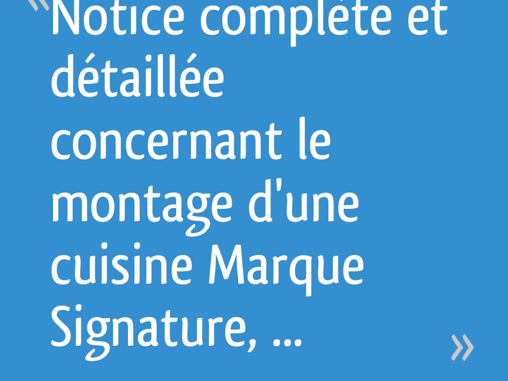 Notice Complète Et Détaillée Concernant Le Montage Dune