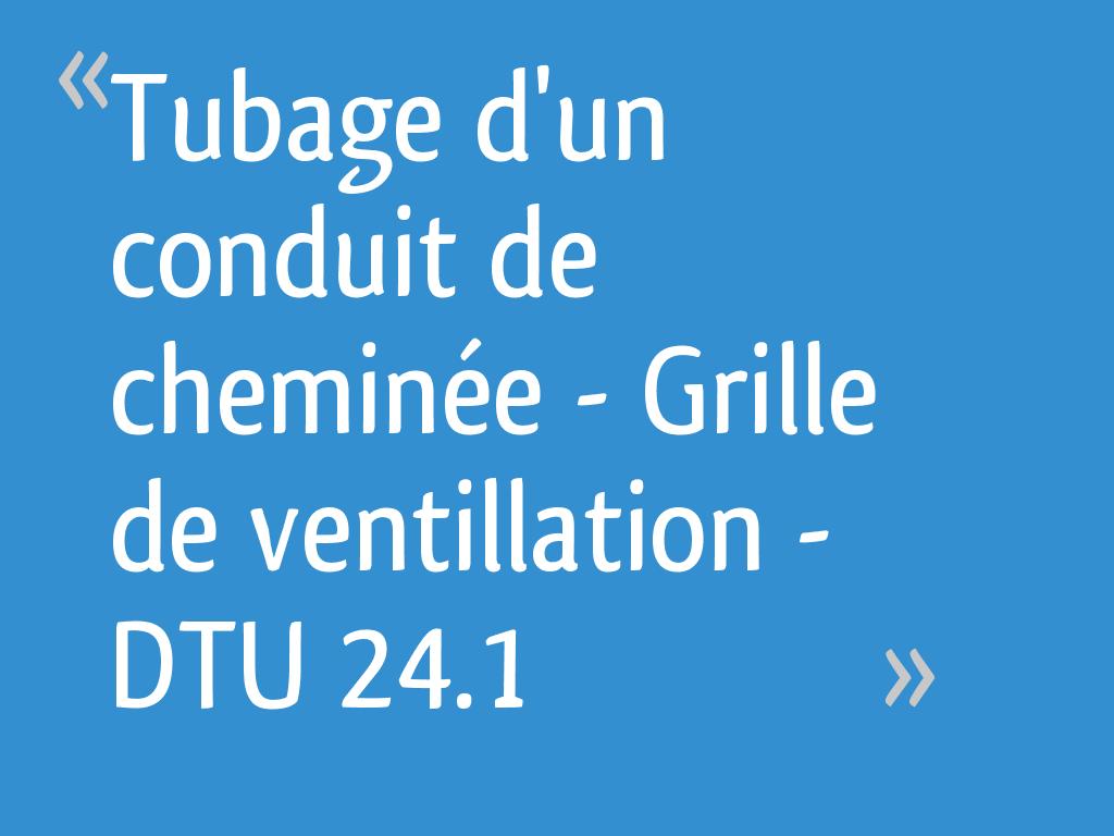 Tubage D Un Conduit De Cheminée Grille De Ventillation
