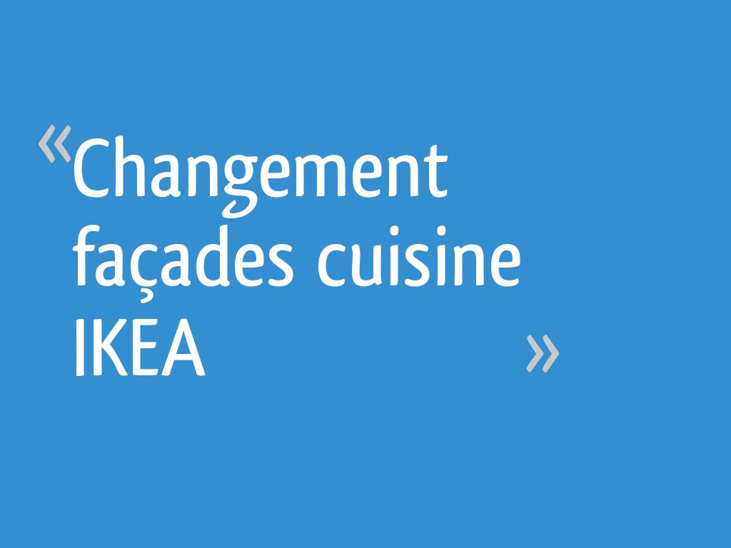 Changement Facades Cuisine Ikea 20 Messages