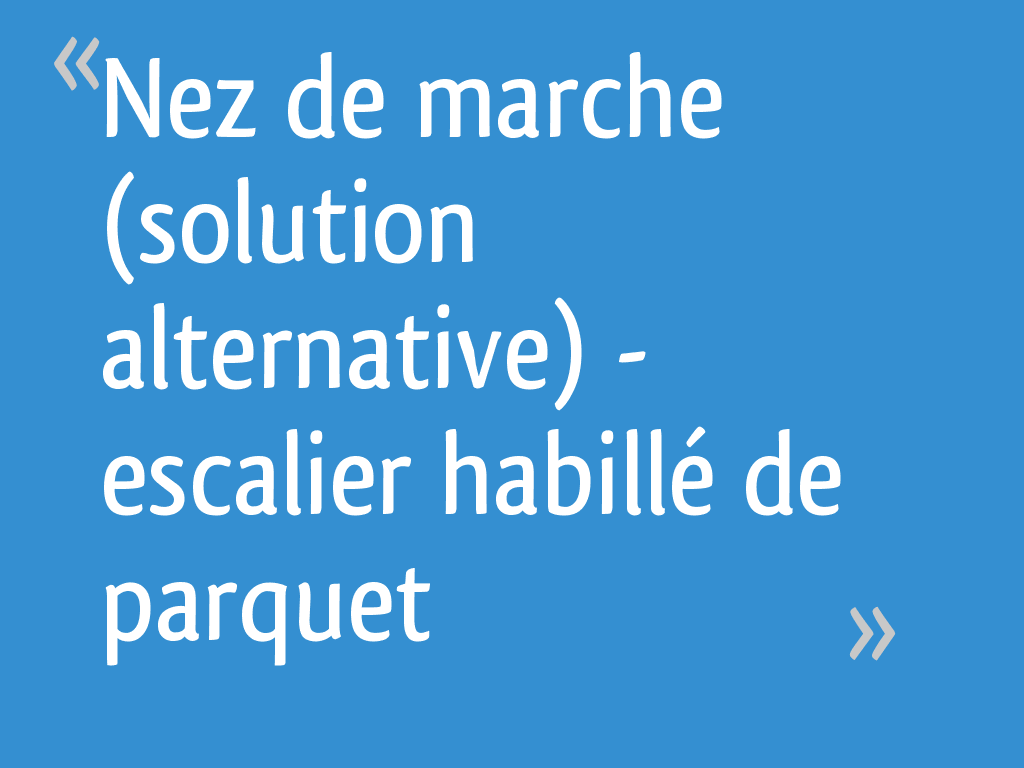 Nez De Marche Pour Piscine nez de marche (solution alternative) - escalier habillé de