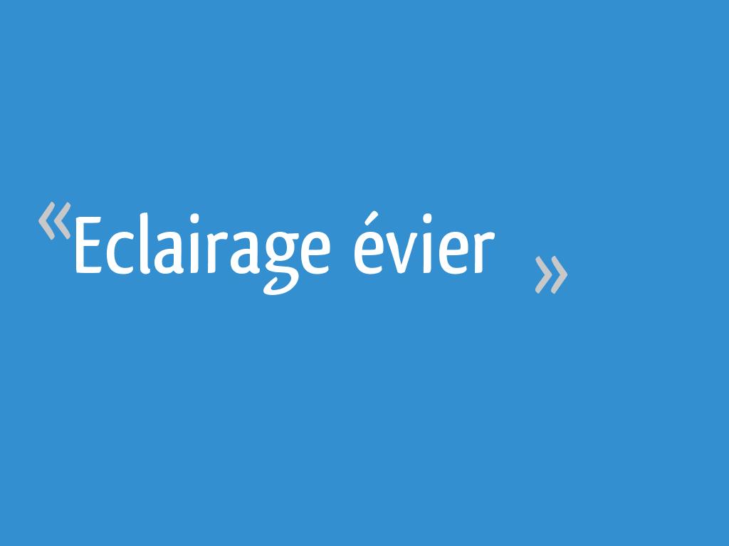 Spot Au Dessus Evier Cuisine eclairage évier