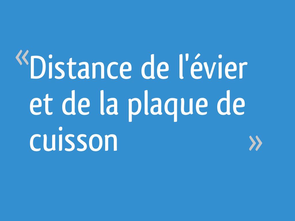 100 Incroyable Conseils Distance Minimum Evier Plaque De Cuisson