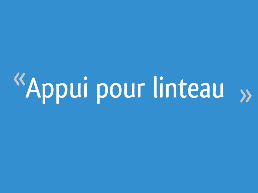 Linteau En Arc De Cercle appui pour linteau [résolu] - 4 messages