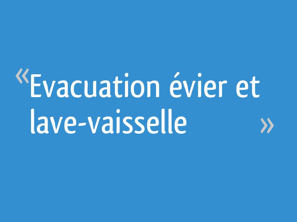 Evacuation évier Et Lave Vaisselle Résolu 7 Messages