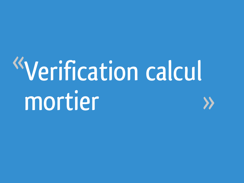 Verification Calcul Mortier 5 Messages