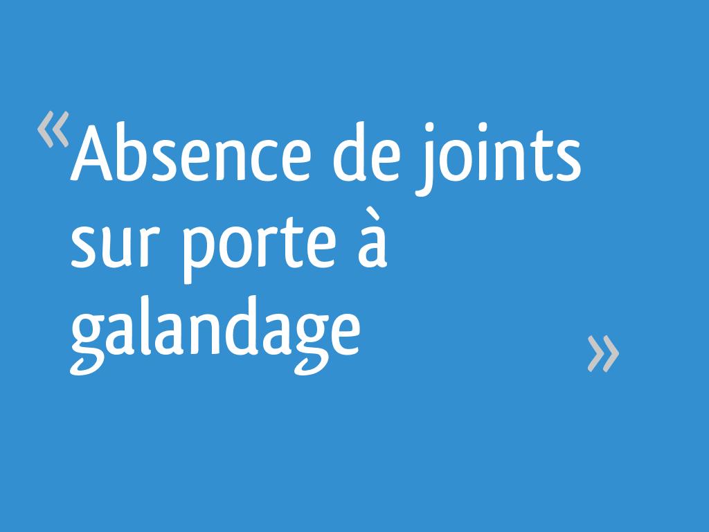 Absence De Joints Sur Porte à Galandage 9 Messages