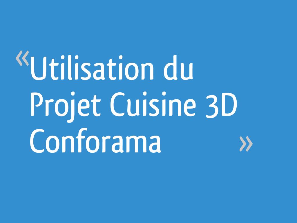 Utilisation du projet cuisine 3d conforama - Cuisine en 3d conforama ...