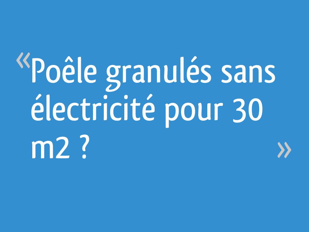 Poêle Granulés Sans électricité Pour 30 M2 7 Messages