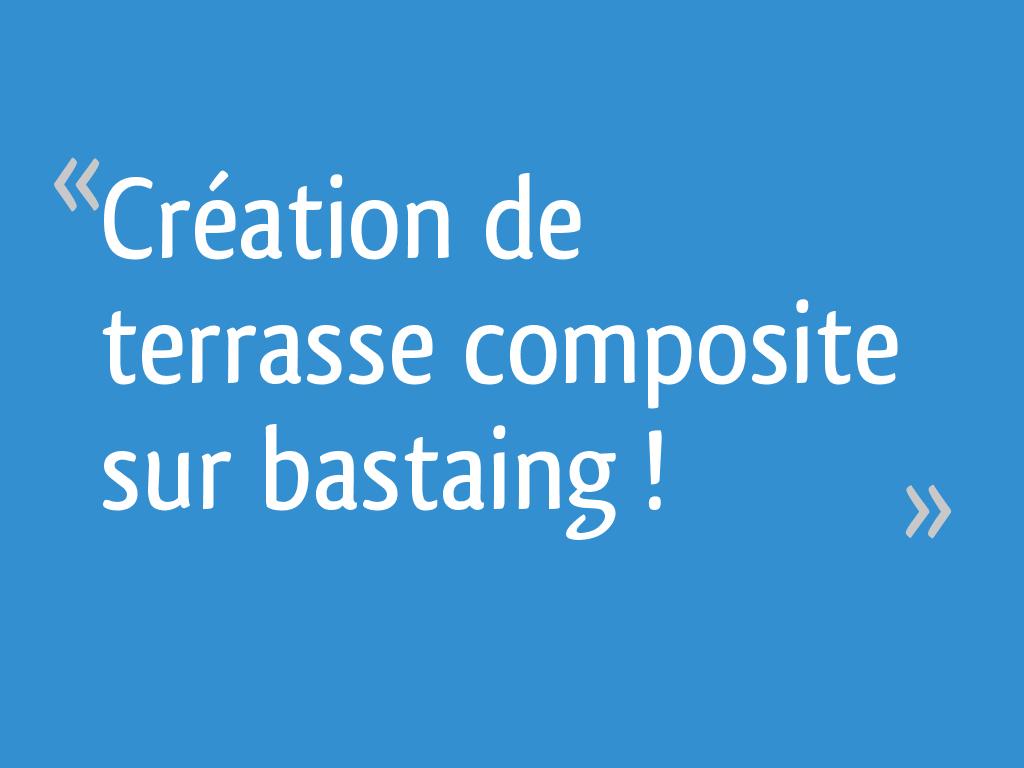 Création De Terrasse Composite Sur Bastaing 11 Messages