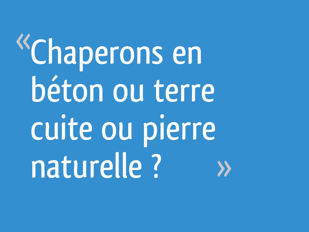 Chaperons En Béton Ou Terre Cuite Ou Pierre Naturelle 6