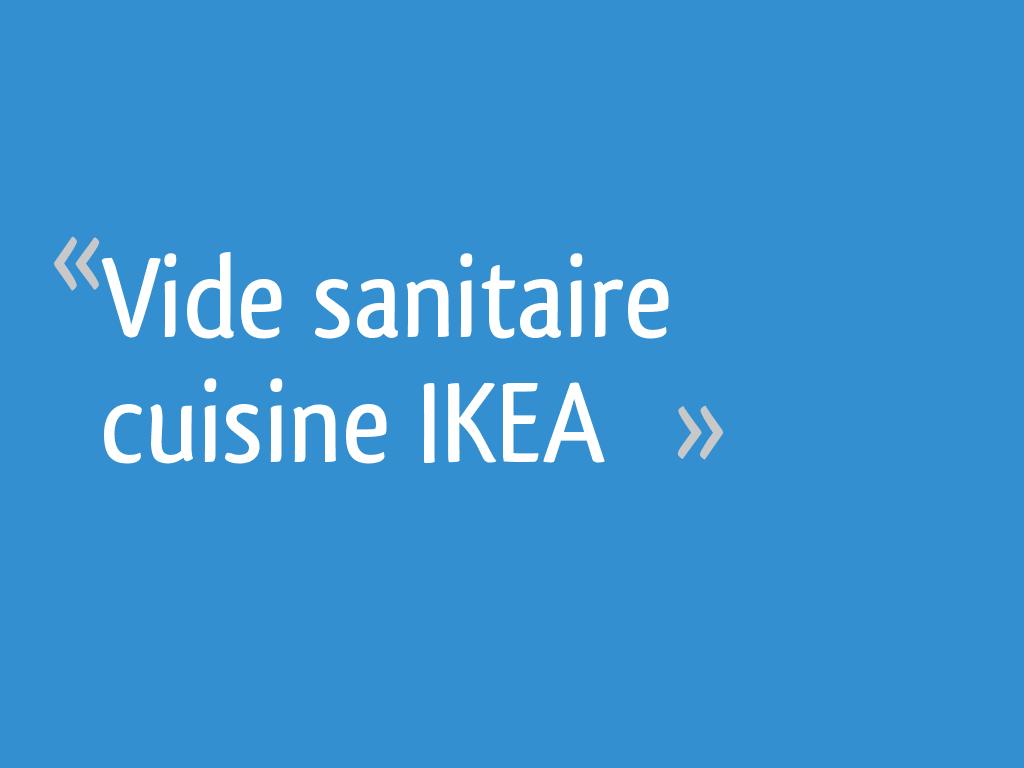 Meuble Cuisine Ikea Vide Sanitaire vide sanitaire cuisine ikea - 13 messages