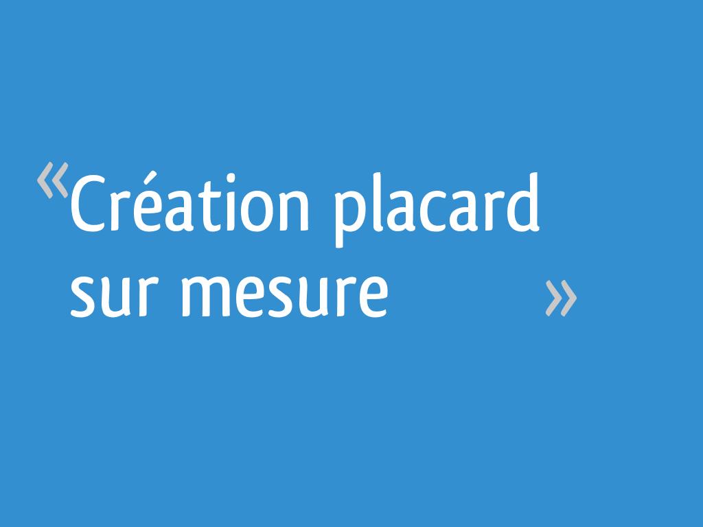 Placard Sur Mesure Bas Rhin création placard sur mesure - 18 messages