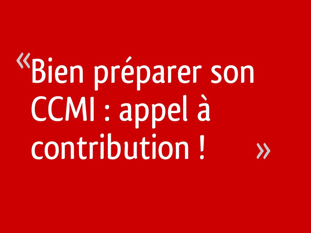 Bien préparer son CCMI : appel à contribution !