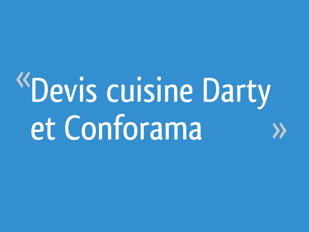 Devis Cuisine Darty Et Conforama 54 Messages
