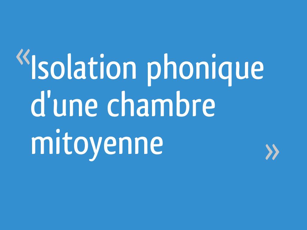 Isolation Phonique D Une Chambre