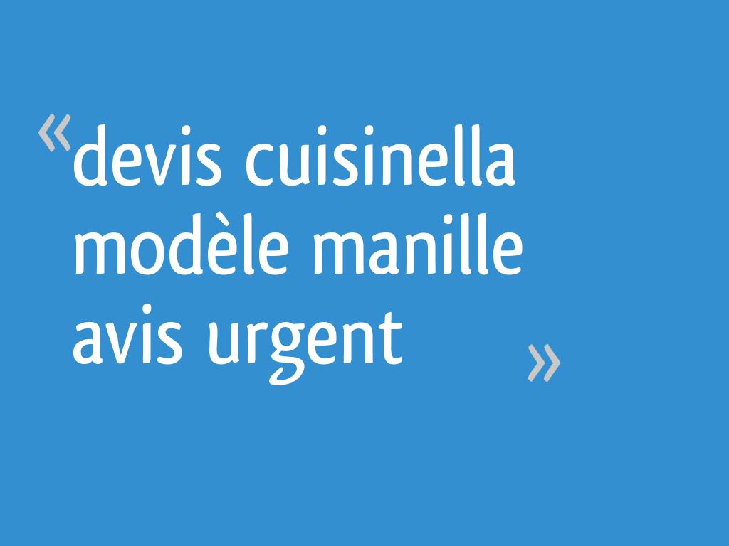 Devis cuisinella mod le manille avis urgent 23 messages - Forum cuisinella ...
