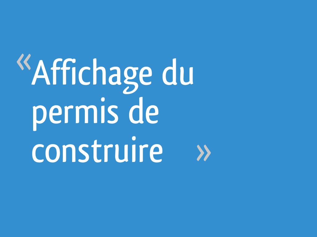 Affichage Du Permis De Construire 70 Messages