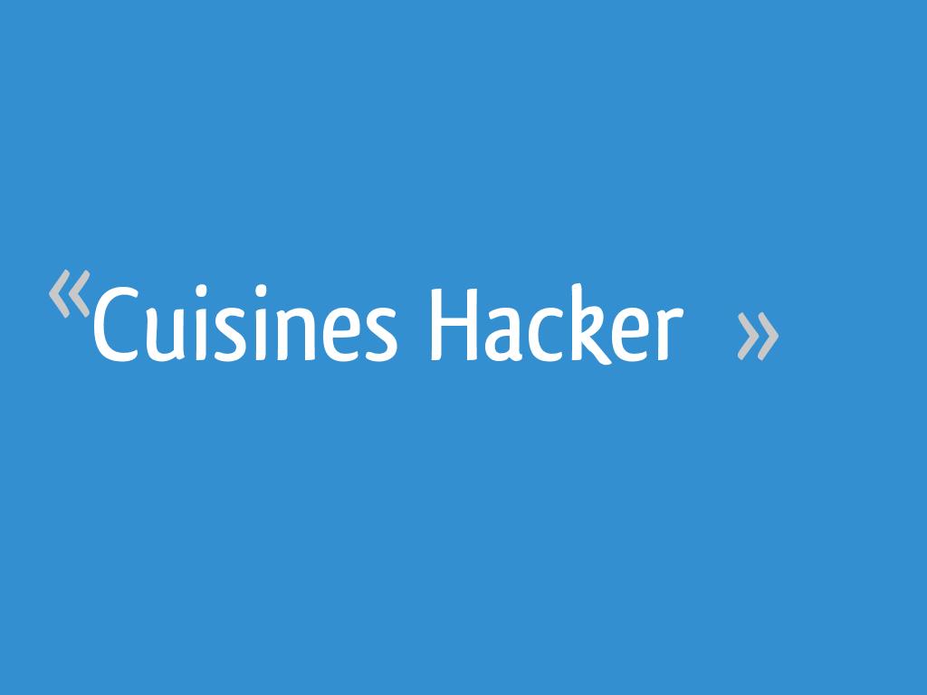 Cuisines Hacker 40 Messages