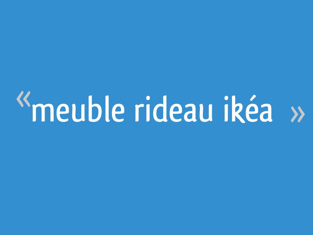 Meuble Rideau Ikea 4 Messages