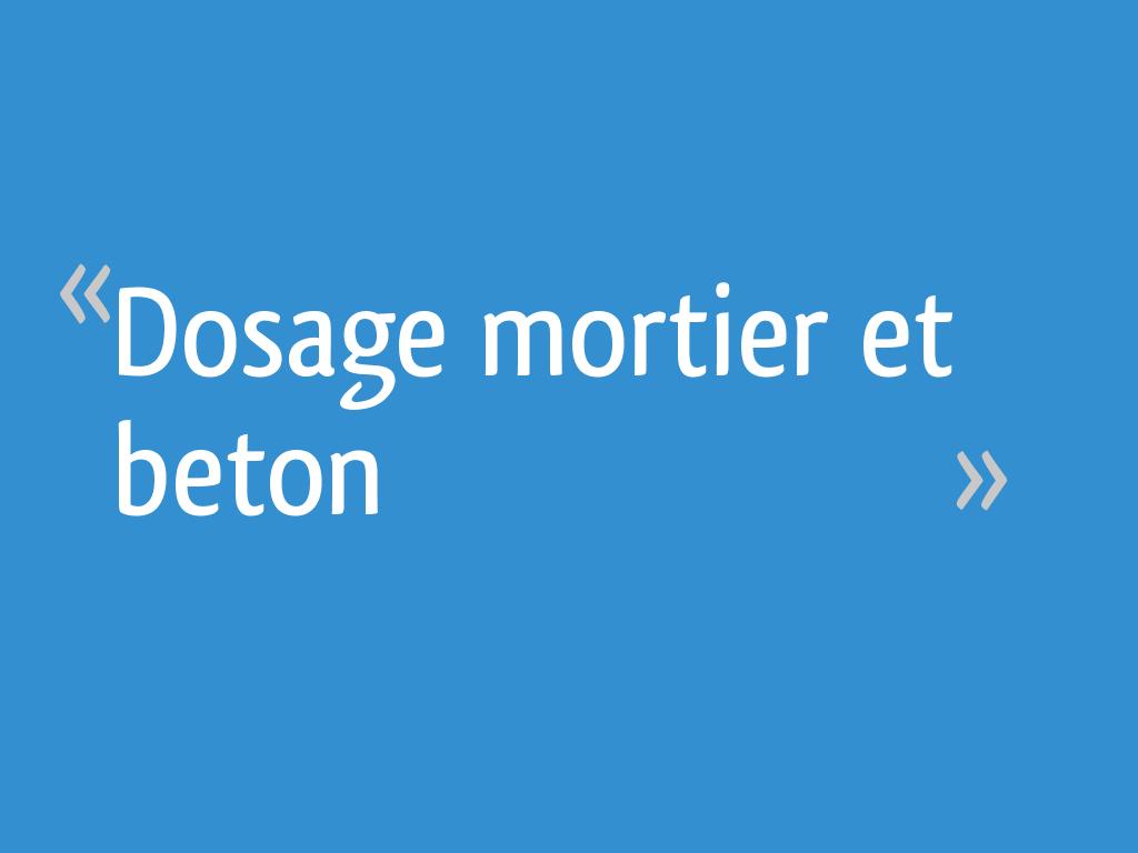 Dosage Mortier Et Beton