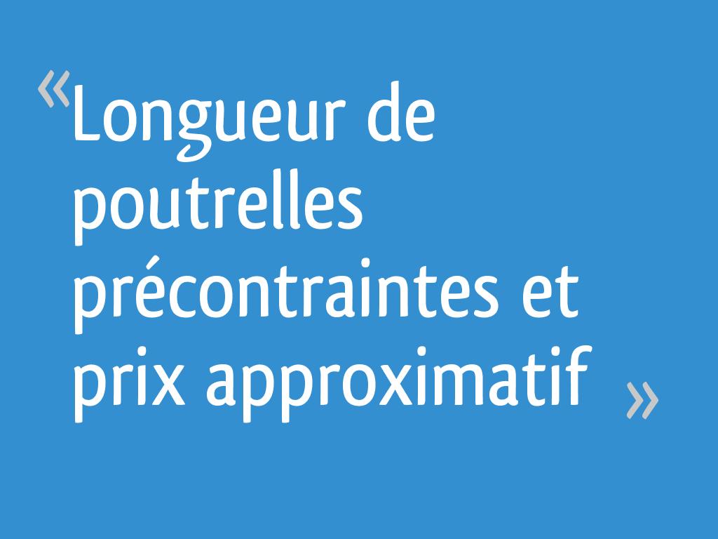 Longueur De Poutrelles Précontraintes Et Prix Approximatif